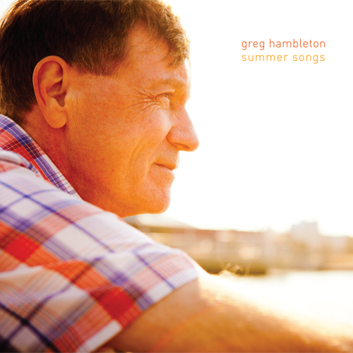 Summer songs - Greg Hambleton